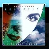 Seduction by Ranjit Barot