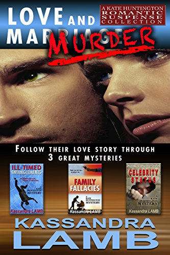 LOVE and MURDER: A Kate Huntington Romantic Suspense Collection