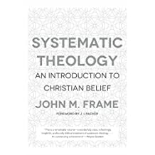 Systematic Theology: An Introduction to Christian Belief (English Edition)