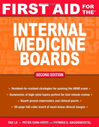First Aid for the Internal Medicine Boards (2nd 2008) [Le, Chin-Hong & Baudendistel]