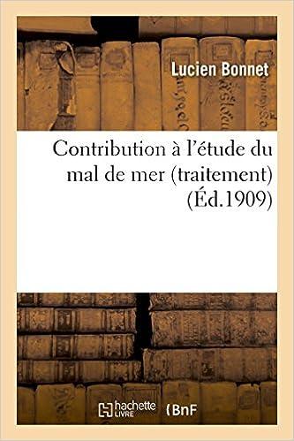Livre gratuits en ligne Contribution à l'étude du mal de mer traitement pdf, epub