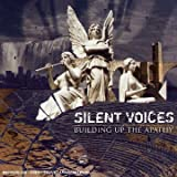 Silent Voices / Building Up Th by Silent Voices