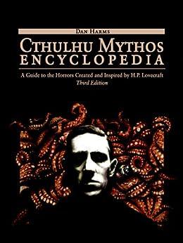 Cthulhu Mythos Encyclopedia by [Harms, Daniel]
