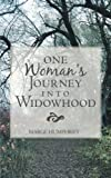 One Woman's Journey into Widowhood, Marge Humphrey, 146272289X