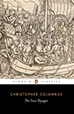 The Four Voyages: Being His Own Log-Book, Letters and Dispatches with Connecting Narratives.. (Penguin Classics)