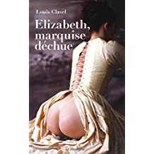 Elizabeth, marquise déchue (French Edition)