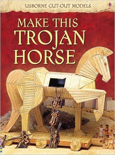 Make This Trojan Horse (Usborne Cut-out Models) by Iain Ashman (2008-04-25)