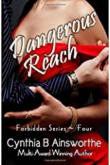 Dangerous Reach (Forbidden Series) (Volume 4) Paperback