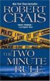 The Two Minute Rule, Robert Crais, 1416514961