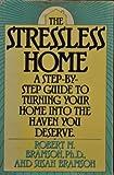 The Stressless Home, Robert M. Bramson and Susan Bramson, 0385182899