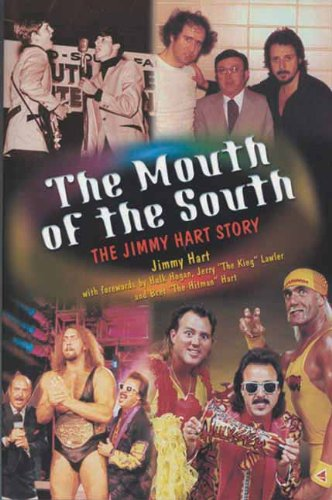 The Mouth of the South: The Jimmy Hart Story