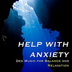 help with anxiety zen music for balance and relaxation meditation relax club feat. Black Bedroom Furniture Sets. Home Design Ideas