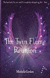 The Twin Flame Reunion (Earth Angels) (Volume 4)