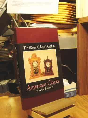 The Warner Collector's Guide to American Clocks