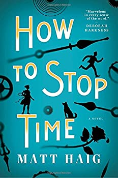 How to Stop Time by Matt Haig speculative fiction book reviews