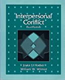 Interpersonal Conflict, Hocker, Joyce L. and Wilmot, William, 0697201481