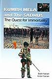 Kumbh Mela and the Sadhus, Badri Narain and Kedar Narain, 8177698052