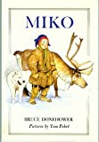 img - for Miko: Little Hunter of the North book / textbook / text book