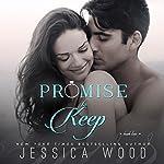 Promise to Keep: Promises Book 2 | Jessica Wood