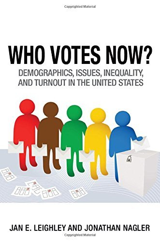Who Votes Now?: Demographics, Issues, Inequality, and Turnout in the United States by Jan E. Leighley (2013-11-24)