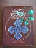 img - for Silver Christmas Ornaments: A Collectors Guide book / textbook / text book