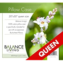 """Balance Living Pillow Case Queen Size 20""""x 30"""", Specifically Designed for Japanese Style Buckwheat Pillows, Suited to Full/Queen Beds, Full Protection, Superior Quality Weave, 400 Thread Count for Smooth, Lofty Comfort, Easy Wash, Durable, Long, Healthy Sleep"""