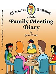 Character Building with the Family Meeting Diary