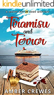 Tiramisu and Terror (Sandy Bay Cozy Mystery Book 20)
