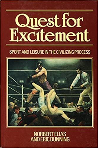 Book Quest for Excitement: Sport and Leisure in the Civilizing Process by Norbert Elias (1986-10-03)