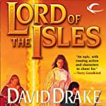 Lord of the Isles: Lord of the Isles, Book 1 | David Drake