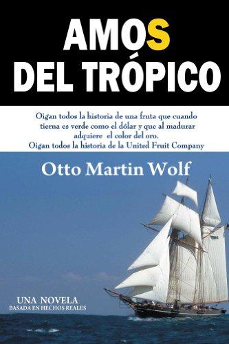 Amos del Trópico por Otto Wolf