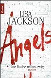 Angels: Meine Rache währt ewig (Ein Fall für Bentz und Montoya)