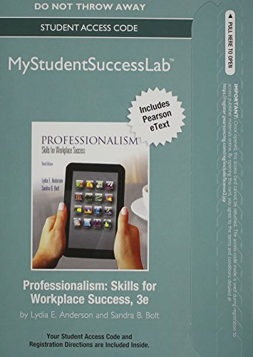 NEW MyStudentSuccessLab with Pearson eText -- Standalone Access Card -- for Professionalism: Skills for Workplace Succes