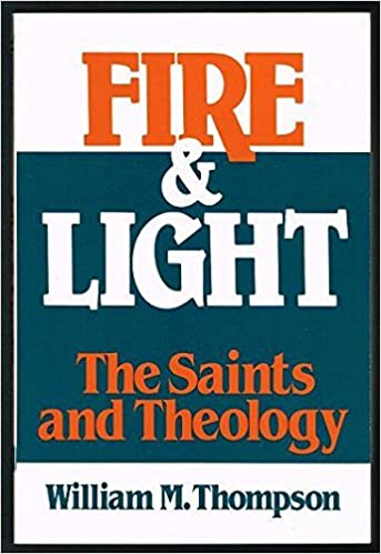 Book Fire and Light: Saints and Theology
