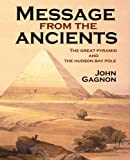 Message from the Ancients, John Gagnon, 0981128106