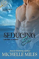 Seducing Eve (Guardians of Atlantis Book 2)