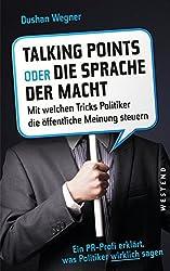 Talking Points oder die Sprache der Macht