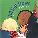 All Fall Down (Oxenbury Board Books)