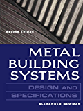 Metal Building Systems Design and Specifications 2/E: Design and Specifications (Handbook)