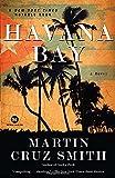 Havana Bay: A Novel (William Monk)