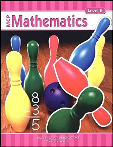 MCP Mathematics, Level B, Student Edition by Richard Monnard (2005-12-23)