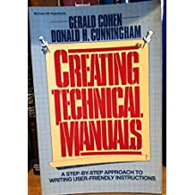 Creating Technical Manuals: A Step-By-Step Approach to Writing User-Friendly Instructions