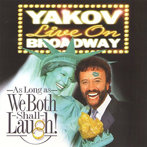 yakov-live-on-broadway-as-long-as-we-both-shall-laugh