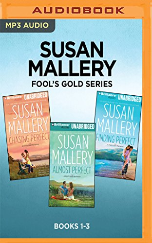 Susan Mallery Fool's Gold Series: Books 1-3: Chasing Perfect, Almost Perfect, Finding Perfect