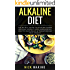 Alkaline Diet: The No B.S. Guide to Alkaline Foods for Easy Weight Loss, Rebalancing Your pH Naturally, & Transforming Your Health - Includes Beginners 31 Day Alkaline Diet Plan (Clean Eating Series)