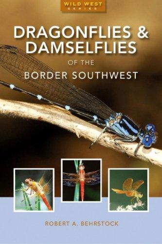 Dragonflies & Damselflies of the Border Southwest (Natural History Series) ()