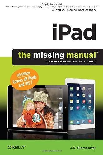 ipad the missing manual j d biersdorfer 9781449341800 amazon rh amazon com iPad 2 User Guide pdf expert 6 ipad manual