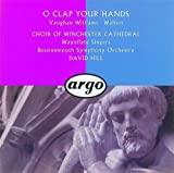 O Clap Your Hands - Vaughan Williams & Walton