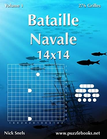 Bataille Navale 14x14 - Volume 1 - 276 Grilles (French Edition) (French Battleships)