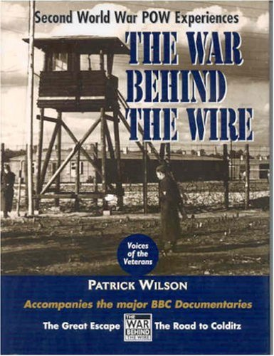 War Behind the Wire (Voices of the Veterans)